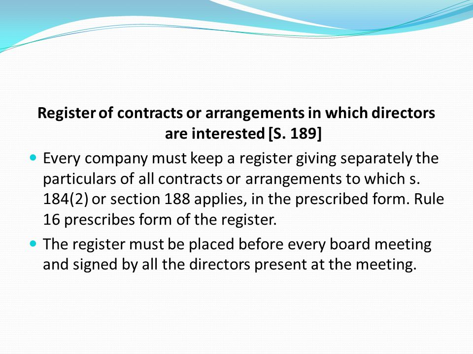 Register of contracts or arrangements in which directors are interested [S. 189]
